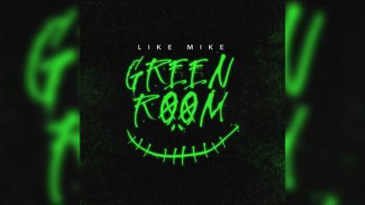 Like Mike - Green Room